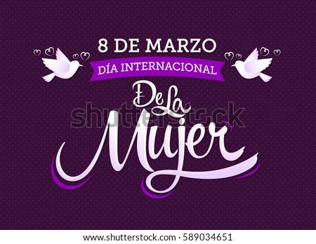 Shutterstock 8 de marzo Dia internacional de la Mujer, Spanish translation: March 8 International womens day, vector lettering illustration