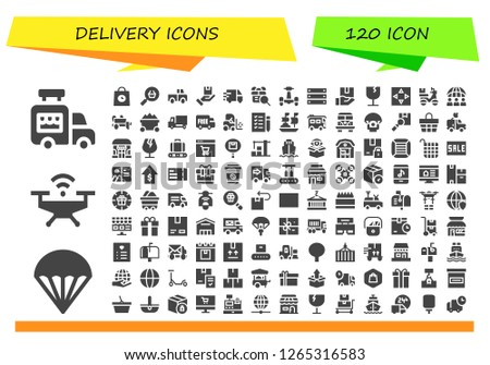 delivery icon set. 120 filled delivery icons. Simple modern icons about  - Ice cream van, Parachute, Drone, Delivery, Online shop, Truck, Package, Delivery truck, Gift, Scooter