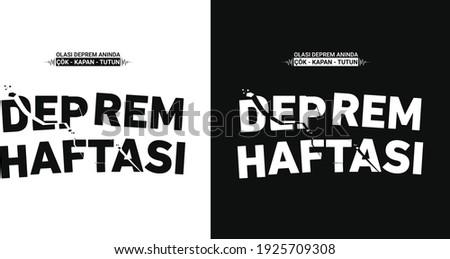 deprem haftası tipografi çalışması. translate: Turkish earthquake week typography work Stok fotoğraf ©