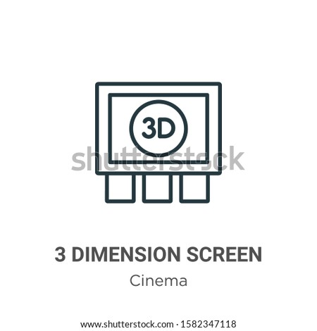 3 dimension screen outline vector icon. Thin line black 3 dimension screen icon, flat vector simple element illustration from editable cinema concept isolated on white background