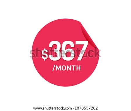 367 dollar month 367 usd