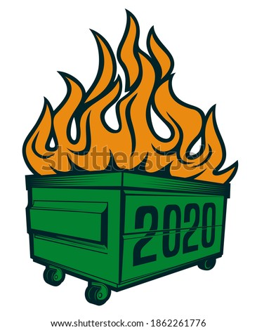 2020 dumpster fire with wheel t