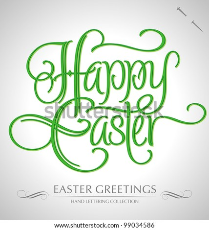 'easter greetings' hand lettering - handmade calligraphy; scalable and editable vector illustration (eps8);