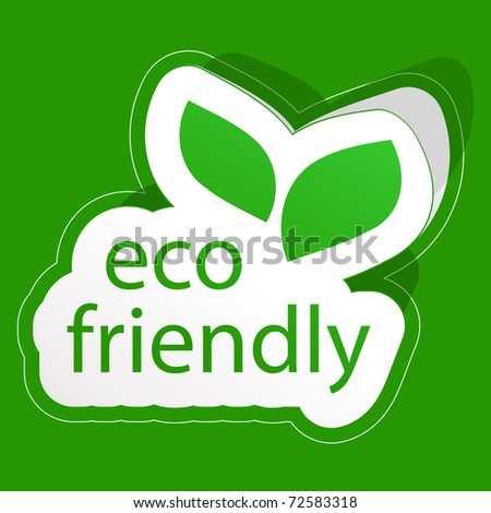 Eco friendly sticker. Vector illustration.