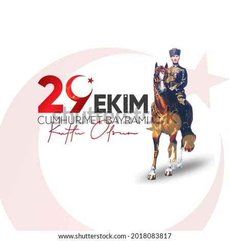 29 Ekim Cumhuriyet Bayram Kutlu Olsun. October 29 Turkey Republic Day.