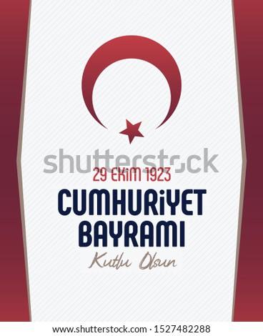 29 ekim Cumhuriyet Bayramı kutlu olsun.Translate;  October 29, 1923 Happy Republic Day  Stok fotoğraf ©