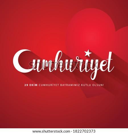 29 Ekim Cumhuriyet Bayrami Day Turkey. Translation: 29 October Republic Day Turkey and the National Day in Turkey. celebration republic. vector illustration