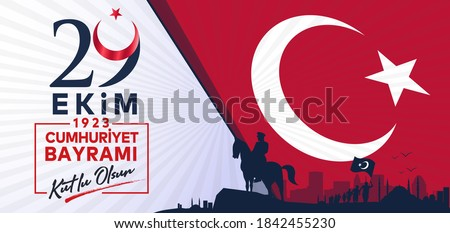 29 ekim Cumhuriyet Bayrami kutlu olsun, Republic Day Turkey. Translation: 29 october Republic Day Turkey and the National Day in Turkey happy holiday. Graphic for design elements.