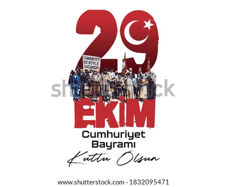 29 ekim Cumhuriyet Bayrami kutlu olsun, Republic Day Turkey. Translation: 29 october Turkey Republic Day, happy holiday. Vector illustration