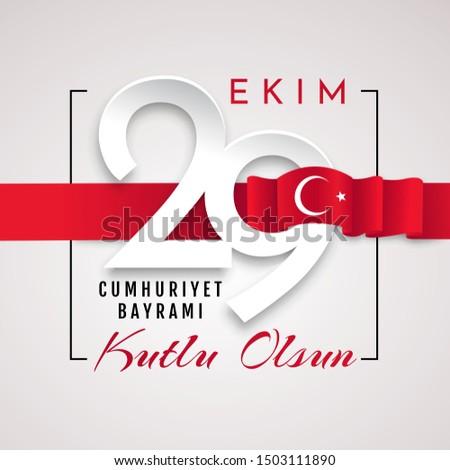 29 ekim Cumhuriyet Bayrami kutlu olsun,. Translation: 29 october Нappy Republic Day. National Day in Turkey.. graphic for design elements. Vector illustration