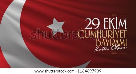 29 ekim Cumhuriyet Bayrami. Translation: 29 october Republic Day Turkey and the National Day in Turkey, wishes card design. (TR: 29 Ekim Cumhuriyet Bayrami Kutlu Olsun.)