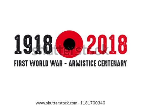 1918-2018 FIRST WORLD WAR CENTENARY - ARMISTICE DAY Сток-фото ©