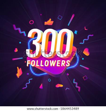 300 followers celebration in