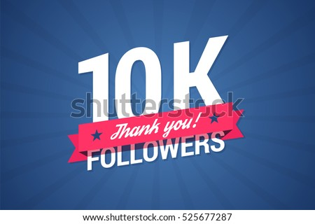 10000 followers illustration with thank you on a ribbon. Vector illustration in flat style