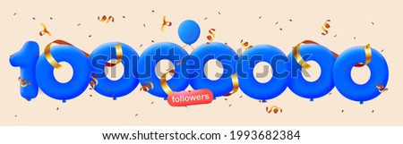 10000000 followers thank you 3d blue balloons and colorful confetti. Vector illustration 3d numbers for social media 10M followers, Thanks followers, blogger celebrates subscribers, likes