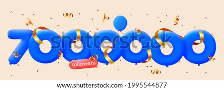7000000 followers thank you 3d blue balloons and colorful confetti. Vector illustration 3d numbers for social media 7M followers, Thanks followers, blogger celebrates subscribers, likes
