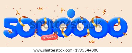5000000 followers thank you 3d blue balloons and colorful confetti. Vector illustration 3d numbers for social media 5M followers, Thanks followers, blogger celebrates subscribers, likes