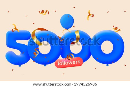 5000 followers thank you 3d blue balloons and colorful confetti. Vector illustration 3d numbers for social media 5K followers, Thanks followers, blogger celebrates subscribers, likes