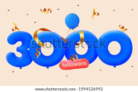 3000 followers thank you 3d blue balloons and colorful confetti. Vector illustration 3d numbers for social media 3K followers, Thanks followers, blogger celebrates subscribers, likes