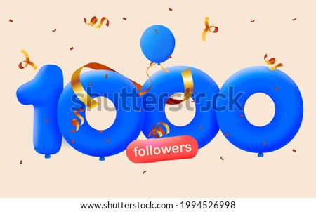 1000 followers thank you 3d blue balloons and colorful confetti. Vector illustration 3d numbers for social media 1K followers, Thanks followers, blogger celebrates subscribers, likes
