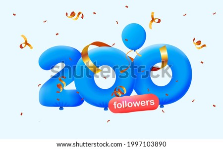 200 followers thank you 3d blue balloons and colorful confetti. Vector illustration 3d numbers for social media followers, Thanks followers, blogger celebrates subscribers, likes