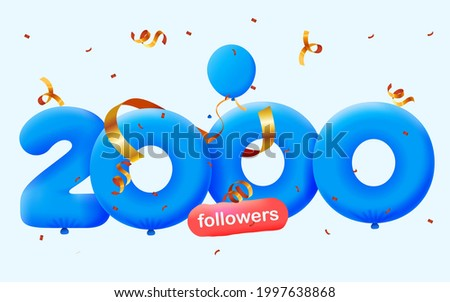 2000 followers thank you 3d blue balloons and colorful confetti. Vector illustration 3d numbers for social media 2K followers, Thanks followers, blogger celebrates subscribers, likes