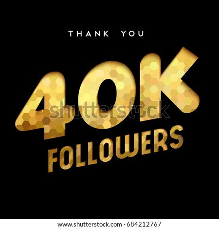 40000 followers thank you gold