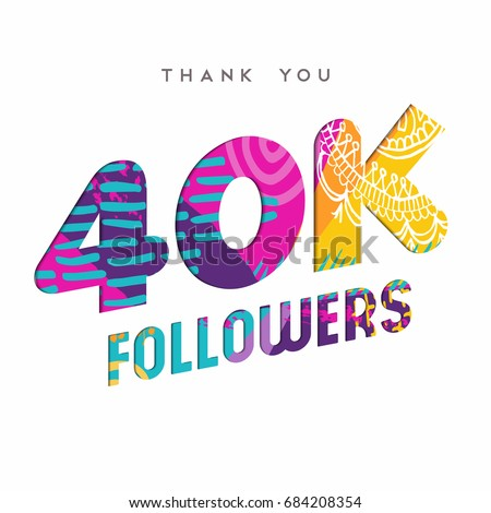 40000 followers thank you paper