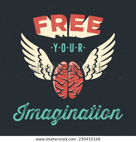 'Free your imagination creative tee shirt apparel print poster design flying brain icon dark background vector illustration