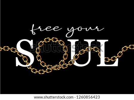 """Free Your Soul"" text with golden chain illustration"