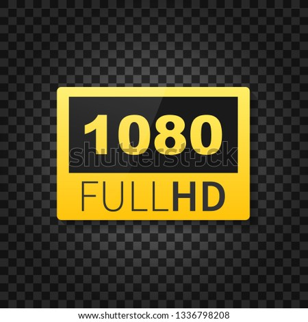 1080 Full HD label. High technology. LED television display. Vector stock illustration.
