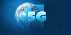 5G Network Label in front of a Smart Phone and Earth Globe - High Speed, Broadband Mobile Telecommunication and Wireless Internet Design Concept