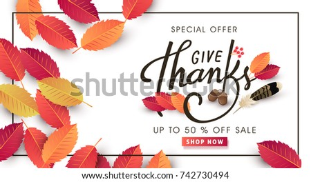 """give thanks"" calligraphy of Thanksgiving day sale banner. Seasonal lettering.vector illustration"