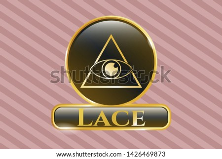 Gold badge or emblem with illuminati pyramid icon and Lace text inside