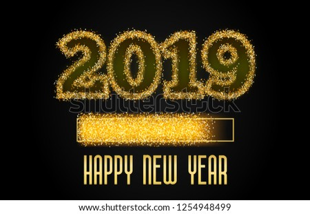 2019 Golden Loading Bar showing progress almost reaching new year. Golden glitter and loading panel on black background. Vector  illustration. #1254948499