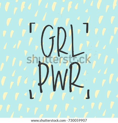 'grl pwr' girl power trendy