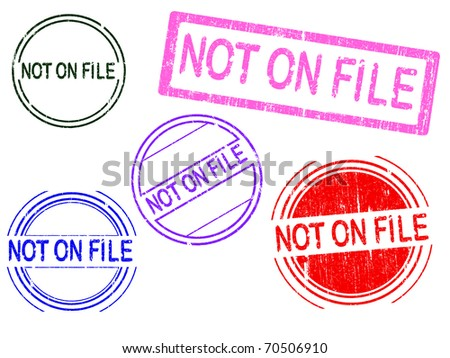 5 Grunge effect Office Stamp with the word NOT ON FILE in a grunge splattered text. (Letters have been uniquely designed and created by hand) - stock vector