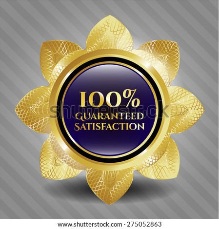 100% Guaranteed satisfaction gold flower