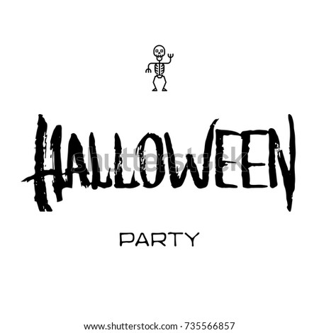 Halloween background. Black lettering with a skeleton icon . Vector illustration  with grunge style for halloween party, banner, posters