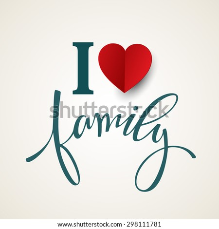 Hand drawn lettering. Family. Vector illustration EPS 10
