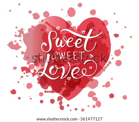 hand sketched sweet sweet love