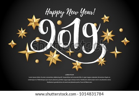 2019 hand written lettering with golden christmas stars on a black background happy new year