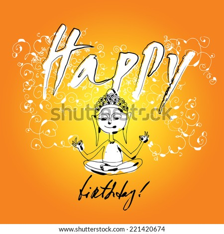 """Happy birthday"" card with image of Buddha. Vector hand drawn illustration, funny naive style."