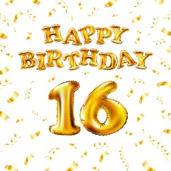 16 Happy Birthday message made of golden inflatable balloon sixteen letters isolated on white background fly on gold ribbons with confetti. Happy birthday party balloons concept vector illustration