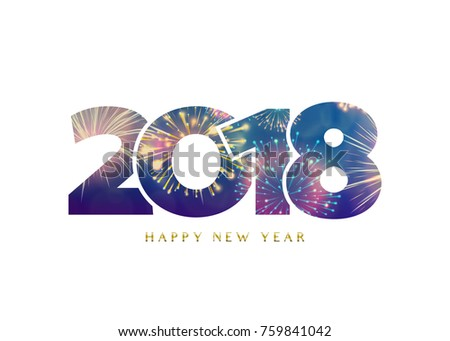 2018 happy new year background. Fireworks numbers and gold greeting type text sign. Vector illustration