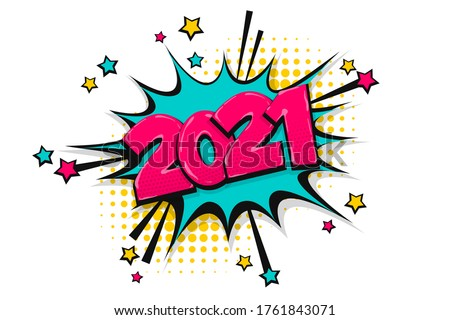 2021 happy new year christmas comic text speech bubble. Colored 2021 pop art style. Halftone vector illustration banner. Vintage comics book 2021 Christmas poster.