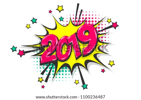 2019 happy new year christmas comic text speech bubble colored pop art style sound effect