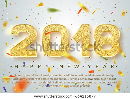 2018 happy new year gold numbers design of greeting card of falling shiny multicolored confetti