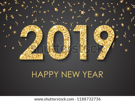 2019 Happy New Year gold text for greeting card, with gold glitter stars, calendar, invitation. Vector illustration.