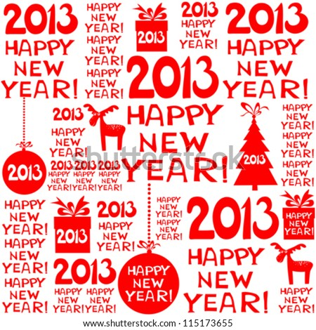 2013 Happy New Year greeting card or background.  seamless wallpaper. Vector illustration